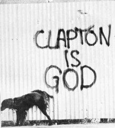 "An example of the famous ""Clapton is God"" graffiti craze"