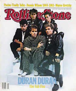 "At the height of their fame, Duran Duran (""The Fab Five"") were featured on the cover of the February 1984 issue of Rolling Stone magazine."