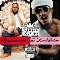 Speakerboxxx/The Love Below (2003).